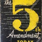 Book cover: The 5th Amendment Today